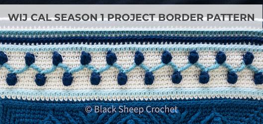 WIJ CAL Season 1 Project Border Pattern